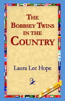 The Bobbsey Twins in the Country (Paperback)