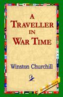 A Traveller in War Time (Paperback)
