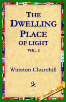 The Dwelling-Place of Light, Vol 2 (Paperback)