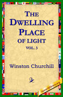 The Dwelling-Place of Light, Vol 3 (Paperback)