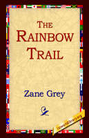 The Rainbow Trail (Paperback)