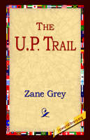 The U.P. Trail (Paperback)