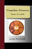 Unspoken Sermons - Series I, II, and III (Paperback)