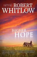 Higher Hope: Tides of Truth, Book 2 - Tides of Truth 2 (Paperback)
