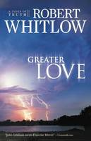 Greater Love - Tides of Truth (Paperback)