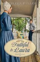 Faithful to Laura - Middlefield Family Novels (Paperback)