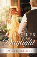 Lovelier Than Daylight - Saddler's Legacy 03 (Paperback)
