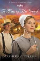 A Man of His Word - A Hearts of Middlefield Novel 1 (Paperback)