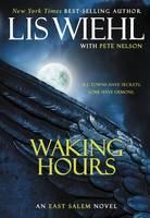 Waking Hours - The East Salem Trilogy 1 (Paperback)