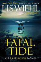 Fatal Tide - The East Salem Trilogy (Hardback)