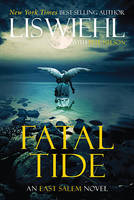 Fatal Tide - The East Salem Trilogy 3 (Paperback)