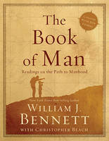 The Book of Man: Readings on the Path to Manhood (Paperback)