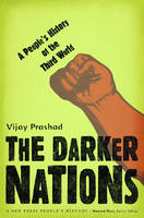 The Darker Nations: A People's History of the Third World (Paperback)
