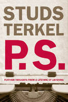 P.s.: Further Thoughts from a Lifetime of Listening (Paperback)