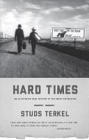 Hard Times: An Illustrated Oral History of the Great Depression (Paperback)