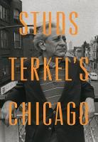 Studs Terkel's Chicago (Hardback)