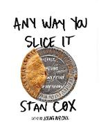 Any Way You Slice It: The Past, Present, and Future of Rationing (Paperback)