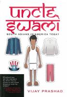 Uncle Swami: South Asians in America Today (Paperback)