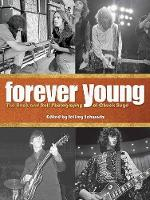Forever Young: The Rock and Roll Photography of Chuck Boyd (Hardback)
