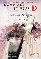 Vampire Hunter D Volume 9: The Rose Princess (Paperback)