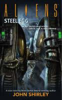 Aliens Volume 4: Steel Egg (Paperback)