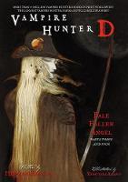 Vampire Hunter D Volume 12: Pale Fallen Angel Parts 3 & 4 (Paperback)