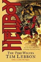 Hellboy: The Fire Wolves (Paperback)