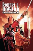 The Robert E. Howard Chronicles Slipcase Set (Hardback)