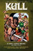 Chronicles Of Kull Volume 1: A King Comes Riding And Other Stories (Paperback)