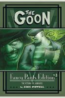 The Goon: Fancy Pants Edition Volume 3 The Return Of Labrazio (Hardback)