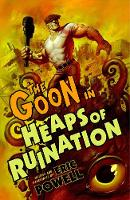 The Goon: Volume 3: Heaps Of Ruination (2nd Edition) (Paperback)