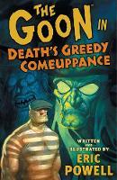The Goon: Volume 10: Death's Greedy Comeuppanc (Paperback)