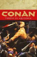 Conan Volume 12: Throne Of Aquilonia (Paperback)