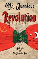 Revolution - Book Five of the Circassian Saga (Paperback)