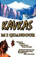 The Kavkas Trilogy (Paperback)