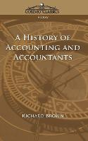 A History of Accounting and Accountants - Cosimo Classics History (Paperback)