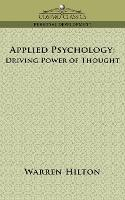 Applied Psychology: Driving Power of Thought (Paperback)