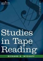 Studies in Tape Reading (Hardback)