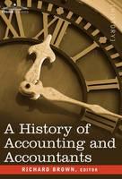 A History of Accounting and Accountants - Cosimo Classics History (Hardback)
