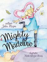 Mighty Madeline - Mighty Madeline 1 (Hardback)