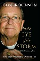 In the Eye of the Storm: Swept to the Center by God (Paperback)