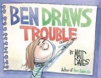 Ben Draws Trouble (Hardback)