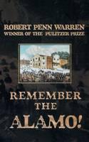 Remember the Alamo! (Paperback)
