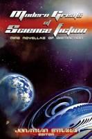 Modern Greats of Science Fiction: Nine Novellas of Distinction (Paperback)