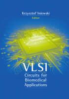 VLSI Circuits for Biomedical Applications (Hardback)