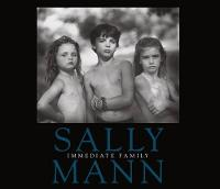 Sally Mann: Immediate Family (Paperback)