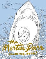 The Martin Parr Coloring Book! (Paperback)