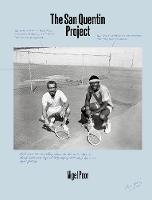 Nigel Poor: The San Quentin Project