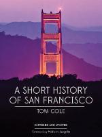 A Short History of San Francisco (Paperback)