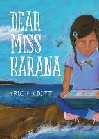 Dear Miss Karana (Paperback)